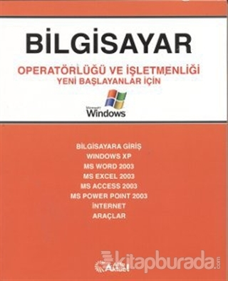 Bilgisayar Operatörlüğü ve İşletmenliği
