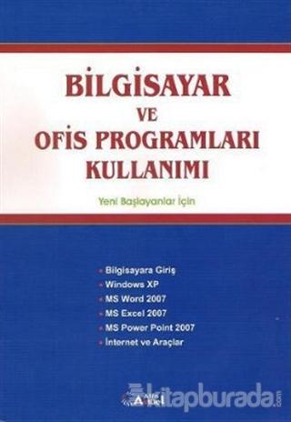 Bilgisayar ve Ofis Programları Kullanımı