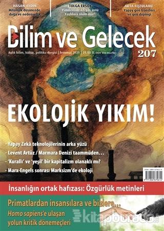 Bilim ve Gelecek Dergisi Sayı: 207 Temmuz 2021