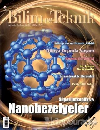 Bilim ve Teknik Popüler Bilim Dergisi Sayı: 617 Nisan 2019