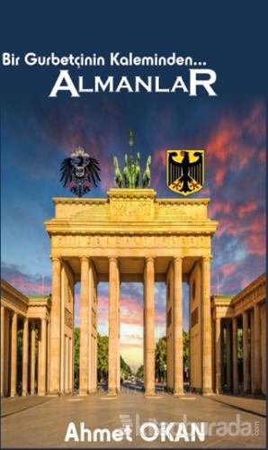 Bir Gurbetçinin Kaleminden... Almanlar