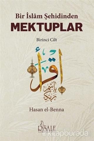 Bir İslam Şehidinden Mektuplar - 1