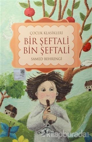 Bir Şeftali Bin Şeftali - Küçük Karabalık (Tek Kitap)