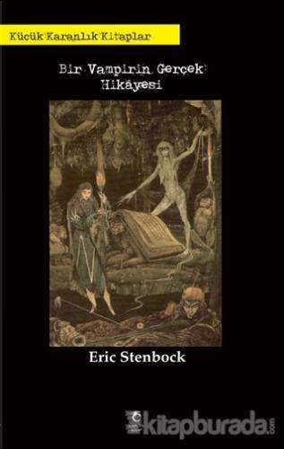 Bir Vampirin Gerçek Hikayesi Eric Stenbock