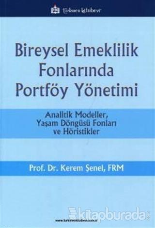Bireysel Emeklilik Fonlarında Portföy Yönetimi