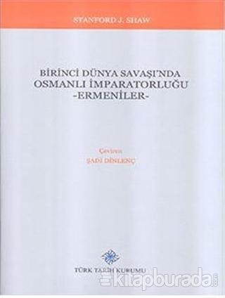 Birinci Dünya Savaşı'nda Osmanlı İmparatorluğu - Ermeniler