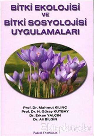Bitki Ekolojisi ve Bitki Sosyolojisi Uygulamaları