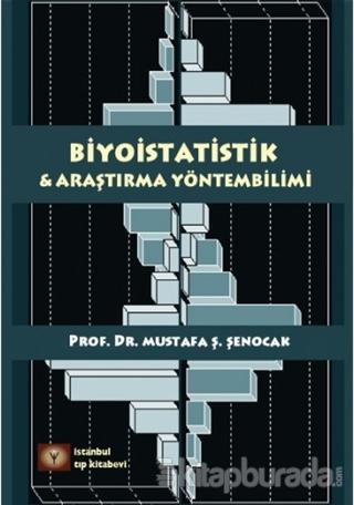 Biyoistatistik ve Araştırma Yöntembilimi