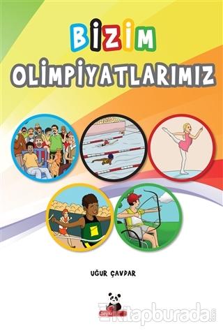Bizim Olimpiyatlarımız