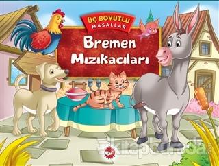 Bremen Mızıkacıları (Ciltli)