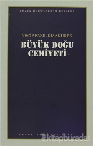 Büyük Doğu Cemiyeti : 107 - Necip Fazıl Bütün Eserleri