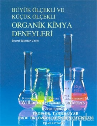 Büyük Ölçekli ve Küçük Ölçekli Organik Kimya Deneyleri (Ciltli)