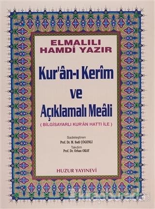 Cami Boy Kur'an-ı Kerim ve Açıklamalı Meali (Bilg. Hatlı) (Ciltli)