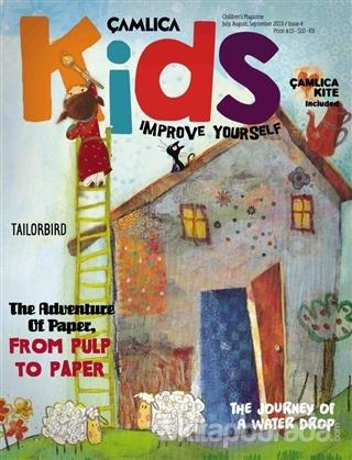 Çamlıca Kids Dergisi Sayı: 4 Temmuz, Ağustos Eylül 2019
