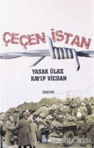 Çeçenistan  Yasak Ülke Kayıp Vicdan