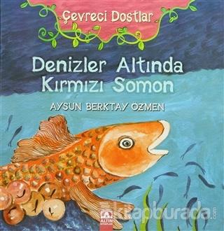 Çevreci Dostlar - Denizler Altında Kırmızı Somon (Ciltli)