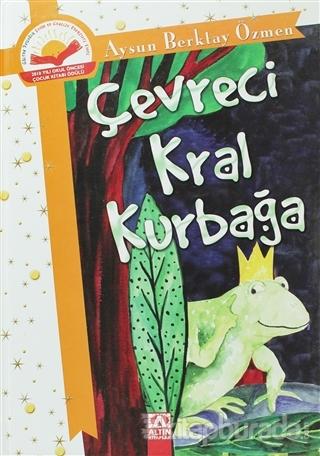 Çevreci Kral Kurbağa (Ciltli)