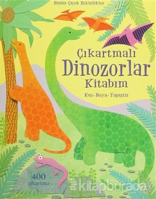 Çıkartmalı Dinozorlar Kitabım Kes - Boya - Yapıştır 400 Çıkartma - %25