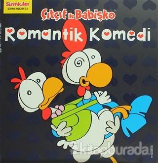 Çıtçıt ile Babişko Romantik Komedi Salih Memecan