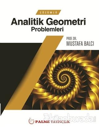Çözümlü Analitik Geometri Problemleri Mustafa Balcı