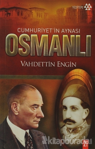 Cumhuriyet'in Aynası Osmanlı