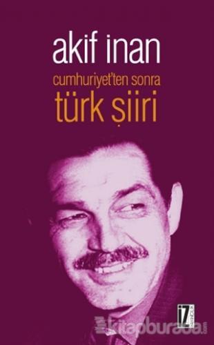 Cumhuriyet'ten Sonra Türk Şiiri