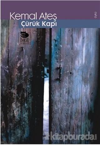 Çürük Kapı
