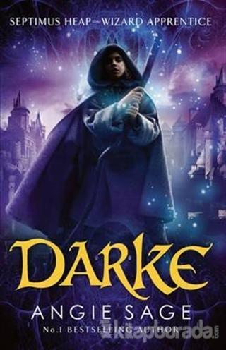 Darke - Septimus Heap Book 6