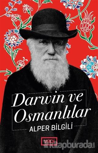 Darwin ve Osmanlılar Alper Bilgili