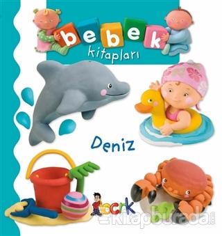 Deniz - Bebek Kitapları (Ciltli)