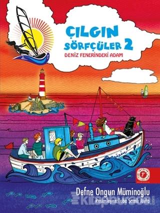 Deniz Fenerindeki Adam - Çılgın Sörfçüler 2 (Yelken İpi Hediyeli) (Ciltli)