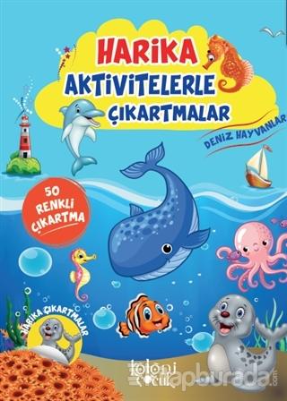 Deniz Hayvanları - Harika Aktivitelerle Çıkartmalar