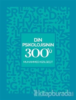 Din Psikolojisinin 300'ü