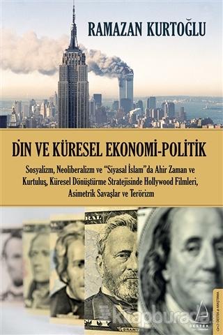 Din ve Küresel Ekonomi - Politik