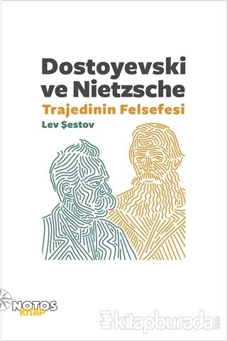 Dostoyevski ve Nietzsche: Trajedinin Felsefesi