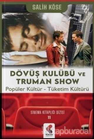 Dövüş Kulübü ve Truman Show