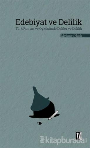 Edebiyat ve Delilik
