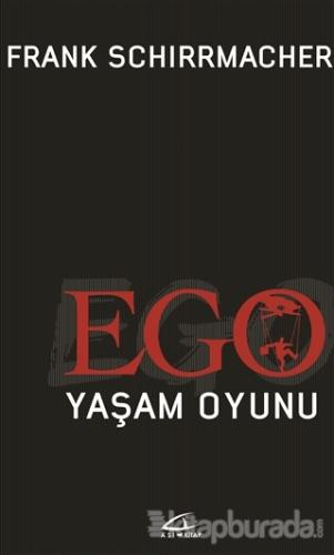 Ego Yaşam Oyunu