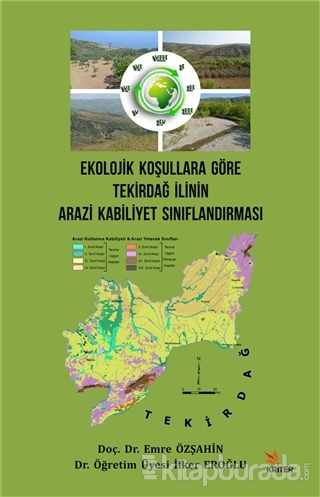 Ekolojik Koşullara Göre Tekirdağ İlinin Arazi Kabiliyet Sınıflandırması