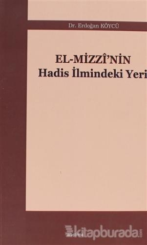 El-Mizzi'nin Hadis İlmindeki Yeri