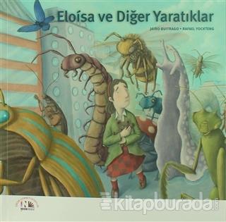 Eloisa ve Diğer Yaratıklar