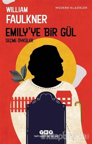 Emily'ye Bir Gül William Faulkner