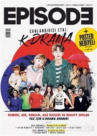 Episode 2 Aylık Dizi Kültürü Dergisi Sayı : 10 Haziran-Temmuz 2018 (Poster Hediyeli)