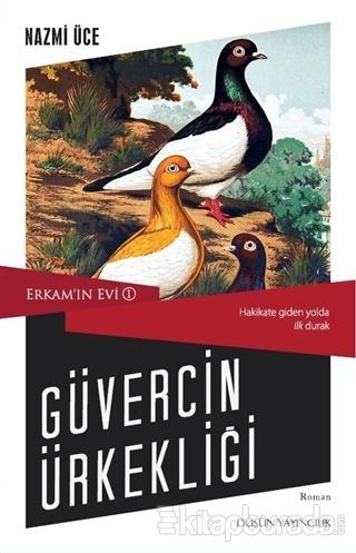 Erkam'ın Evi 1 - Güvercin Ürkekliği