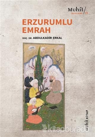 Erzurumlu Emrah Abdulkadir Erkal