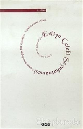 Evliya Çelebi Seyahatnamesi 2. Kitap  Topkapı Sarayı Bağdat 304 Yazmasının Transkripsiyonu - Dizini (Ciltli)