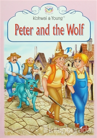 Fairy Tales Series : Peter and The Wolf