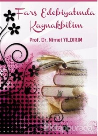 Fars Edebiyatında Kaynakbilim
