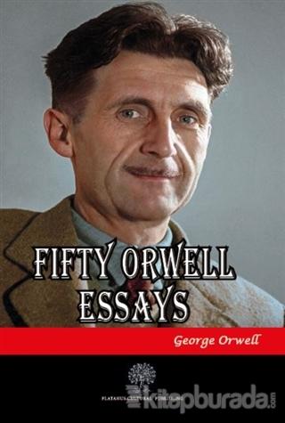 Fifty Orwell Essays