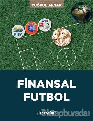 Finansal Futbol Tuğrul Akşar